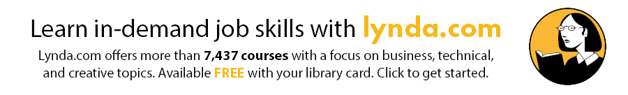 Learn in-demand job skills with lynda.com - Lynda.com offers more than 7,437 courses with a focus on business, technical, and creative topics. Available FREE with your library card. Click to get started.